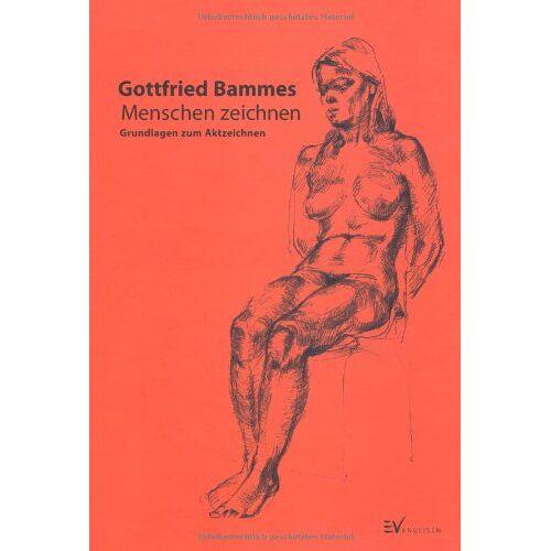 Gottfried Bammes - Menschen zeichnen: Grundlagen zum Aktzeichnen - Preis vom 26.03.2020 05:53:05 h