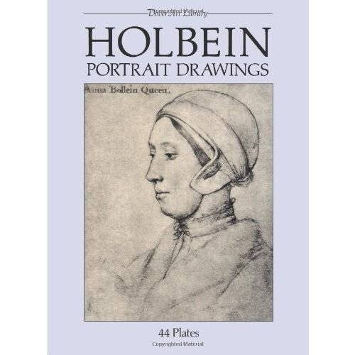 Hans Holbein - Holbein Portrait Drawings (Dover Art Library) - Preis vom 06.03.2021 05:55:44 h