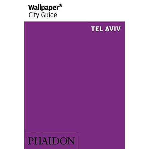 Wallpaper* - Wallpaper* City Guide Tel Aviv 2014 (Wallpaper City Guides) - Preis vom 04.10.2020 04:46:22 h