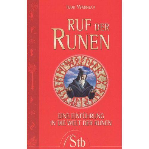 Igor Warneck - Ruf der Runen: Eine Einführung in die Welt der Runen - Preis vom 22.01.2020 06:01:29 h
