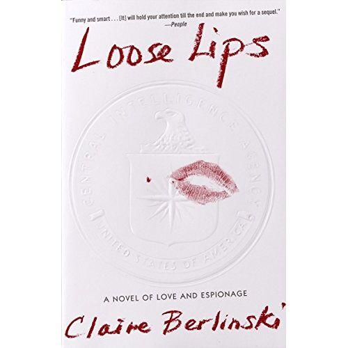 Claire Berlinski - Loose Lips: A Novel - Preis vom 17.04.2021 04:51:59 h
