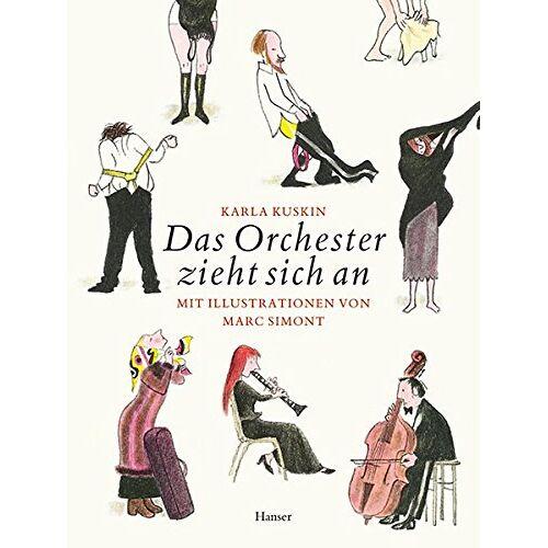 Karla Kuskin - Das Orchester zieht sich an - Preis vom 16.04.2021 04:54:32 h
