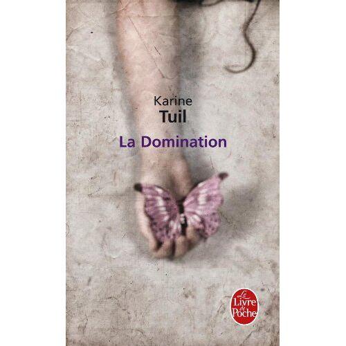 K. Tuil - La Domination - Preis vom 08.05.2021 04:52:27 h