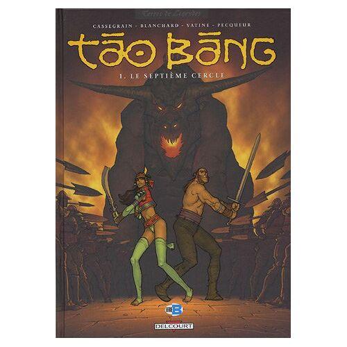 Didier Cassegrain - Tao Bang, Tome 1 : Le septième cercle (Divers) - Preis vom 21.10.2020 04:49:09 h
