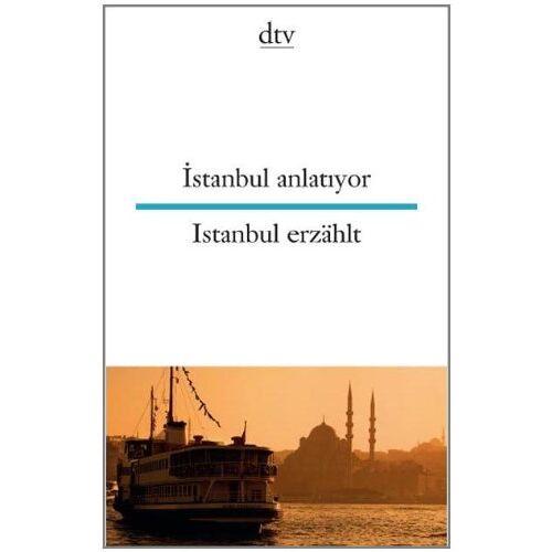 - Istanbul anlatiyor Istanbul erzählt - Preis vom 28.02.2021 06:03:40 h