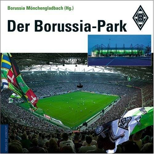 Borussia Mönchengladbach - Der Borussia-Park - Preis vom 13.05.2021 04:51:36 h