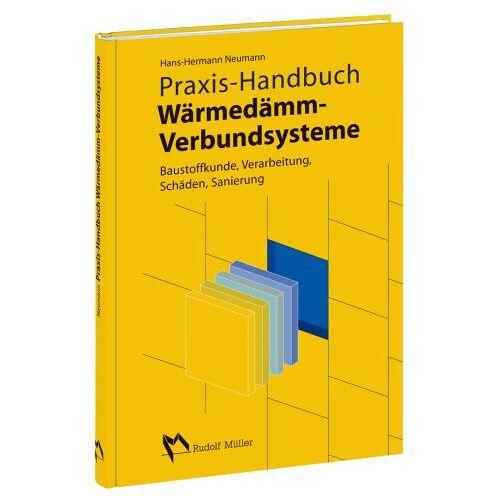 Hans-Hermann Neumann - Praxis-Handbuch Wärmedämmverbundsysteme - Preis vom 21.01.2021 06:07:38 h