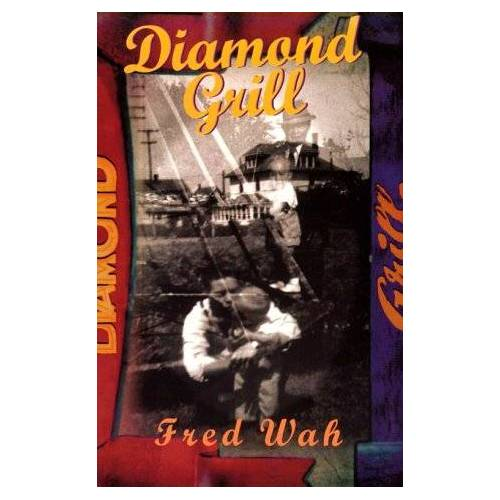 Fred Wah - Diamond Grill - Preis vom 03.09.2020 04:54:11 h
