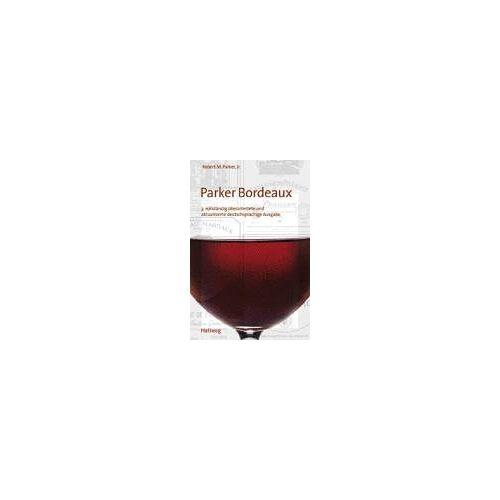 Parker, Robert M., Jr. - Parker Bordeaux (Klassische Weinregionen) - Preis vom 16.04.2021 04:54:32 h