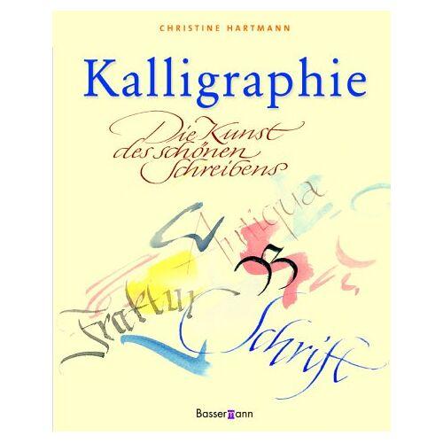 Christine Hartmann - Kalligraphie. Die Kunst des schönen Schreibens - Preis vom 14.11.2019 06:03:46 h