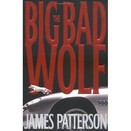 James Patterson - The Big Bad Wolf (Patterson, James) - Preis vom 27.02.2021 06:04:24 h