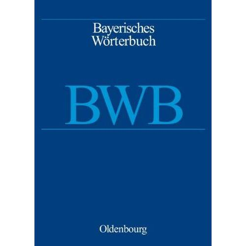 - Bayerisches Wörterbuch (BWB): Bayerisches Wörterbuch / Heft 13: Bieg bis bitz - Preis vom 21.01.2021 06:07:38 h