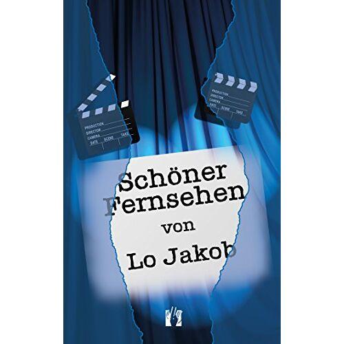 Lo Jakob - Schöner Fernsehen: Roman - Preis vom 20.10.2020 04:55:35 h