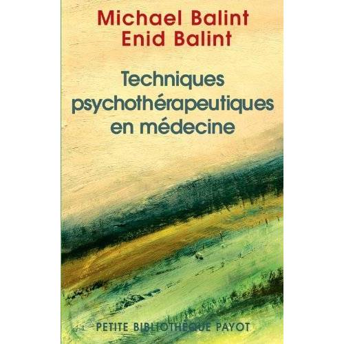 Eichholtz, Enid Albu- - Techniques psychothérapeutiques en médecine - Preis vom 20.10.2020 04:55:35 h