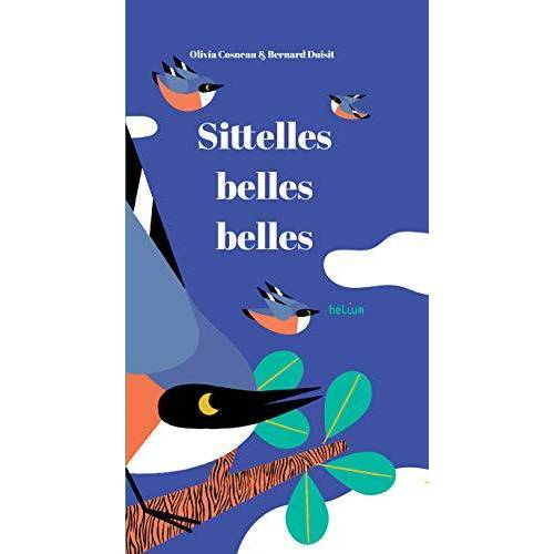 - SITTELLES, BELLES, BELLES (HELIUM ALBUM) - Preis vom 20.01.2021 06:06:08 h
