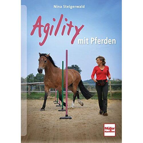 Nina Steigerwald - Agility mit Pferden - Preis vom 14.05.2021 04:51:20 h