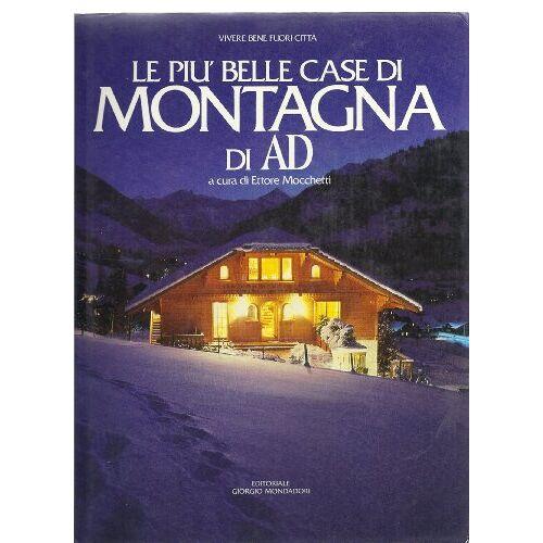 - Le più belle case di montagna di AD (I libri di AD) - Preis vom 15.04.2021 04:51:42 h