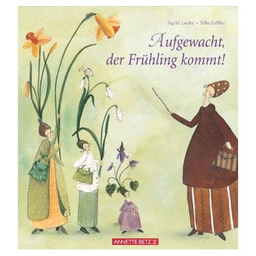 Sigrid Laube - Aufgewacht, der Frühling kommt! - Preis vom 10.05.2021 04:48:42 h