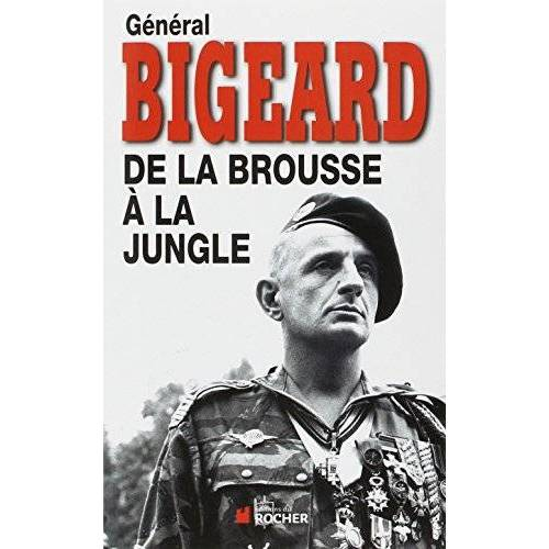 Bigeard G - De la Brousse a la Jungle Ned - Preis vom 15.05.2021 04:43:31 h