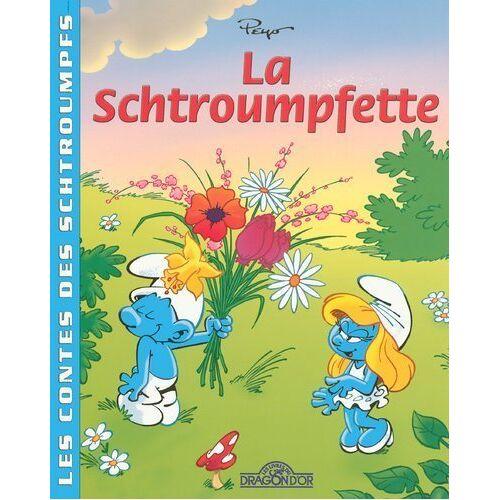 Peyo - La Schtroumpfette (Les Contes des) - Preis vom 20.01.2021 06:06:08 h