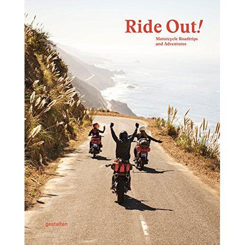 Gestalten - Ride Out! (DE): Motorrad-Roadtrips und Abenteuer - Preis vom 17.10.2020 04:55:46 h