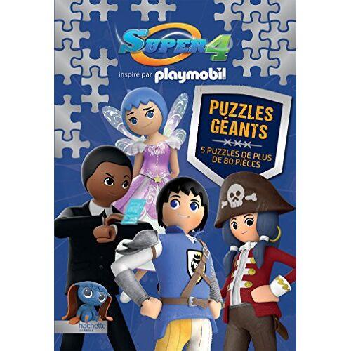 Hachette Jeunesse - Super 4 inspiré par Playmobil : Puzzles géants : 5 puzzles de plus de 80 pièces - Preis vom 21.01.2021 06:07:38 h