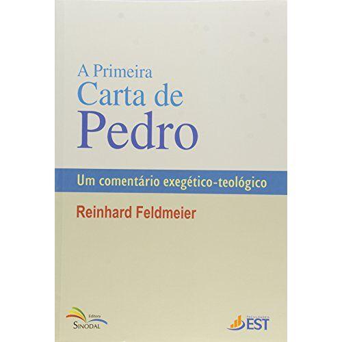 Reinhard Feldmeier - Primeira Carta De Pedro, A - Um Comentario Exegetico-Teologico - Preis vom 28.02.2021 06:03:40 h