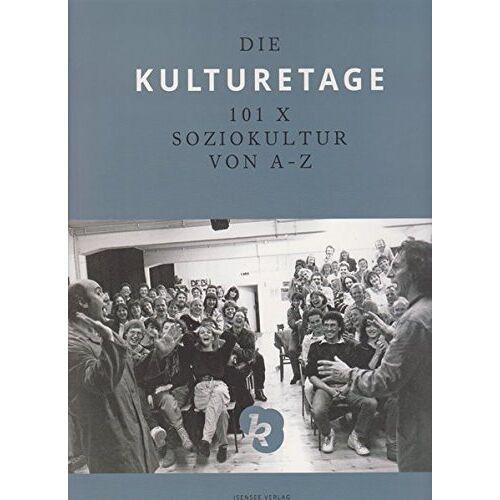 Bernt Wach - Die Kulturetage: 101 x Soziokultur von A - Z - Preis vom 24.02.2021 06:00:20 h