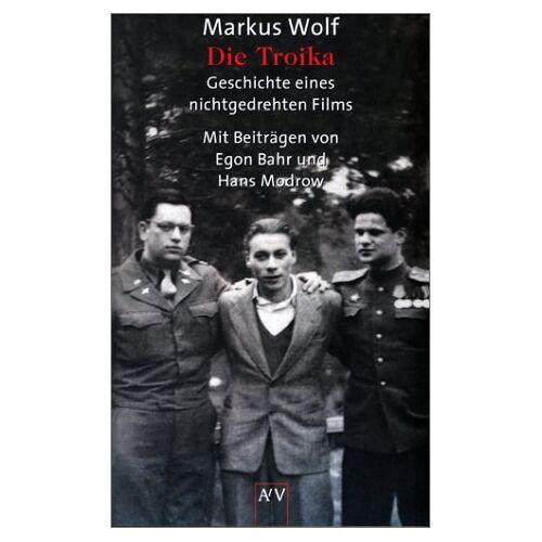 Markus Wolf - Die Troika - Preis vom 13.05.2021 04:51:36 h