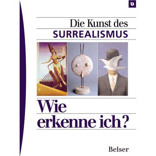 Joachim Nagel - Wie erkenne ich? Die Kunst des Surrealismus - Preis vom 14.04.2021 04:53:30 h