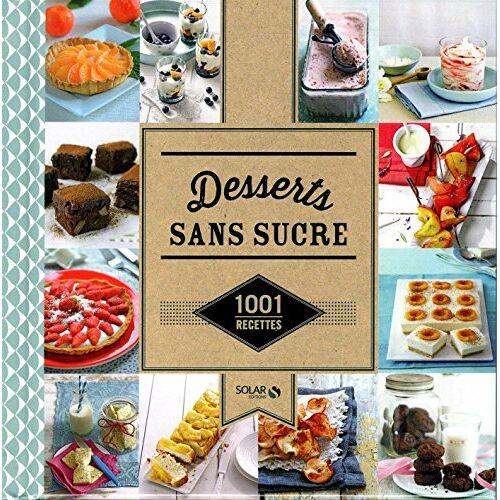 Turckheim, Stéphanie de - Desserts sans sucre - Preis vom 14.04.2021 04:53:30 h