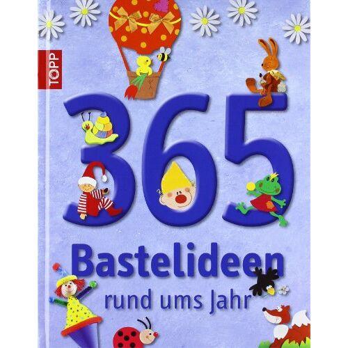Claudia Guther - 365 Bastelideen rund ums Jahr - Preis vom 09.05.2021 04:52:39 h