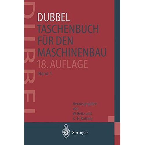 H. Dubbel - DUBBEL - Taschenbuch für den Maschinenbau - Preis vom 12.04.2021 04:50:28 h