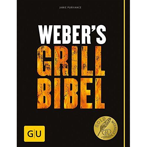 Jamie Purviance - Weber's Grillbibel (GU Weber's Grillen) - Preis vom 21.04.2021 04:48:01 h
