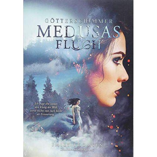 Emily Thomsen - Medusas Fluch: Götterschimmer (Teil 2) - Preis vom 31.03.2020 04:56:10 h