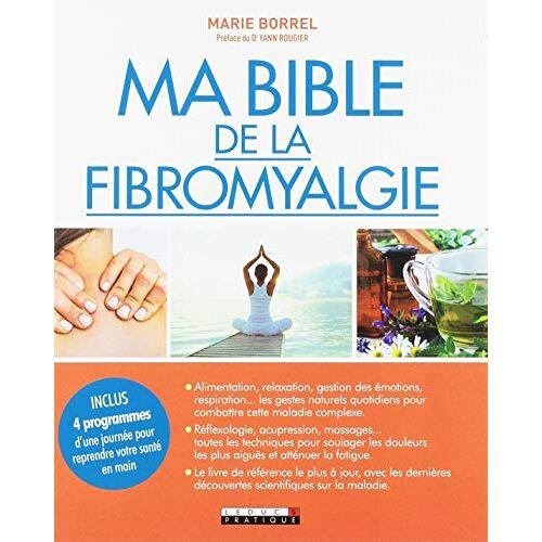 Marie Borrel - Ma bible de la fibromyalgie - Preis vom 03.05.2021 04:57:00 h