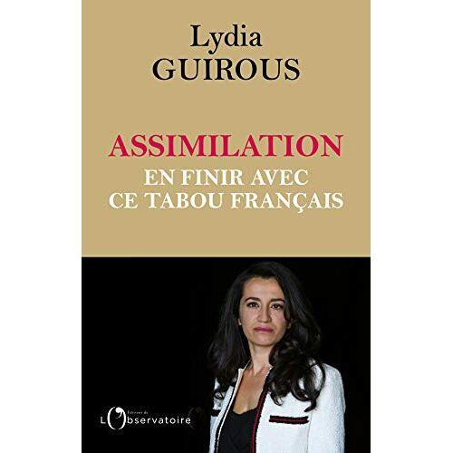 - Assimilation : en finir avec ce tabou français - Preis vom 08.05.2021 04:52:27 h