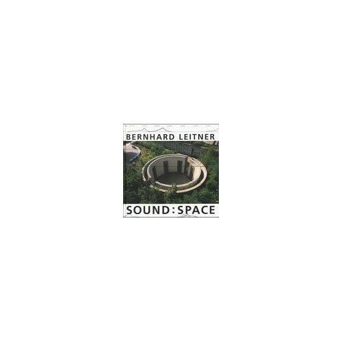 Bernhard Leitner - Bernhard Leitner, Sound, Space - Preis vom 21.10.2020 04:49:09 h
