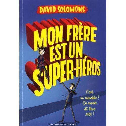 David Solomons - Mon frère est un superhéros - Preis vom 14.04.2021 04:53:30 h