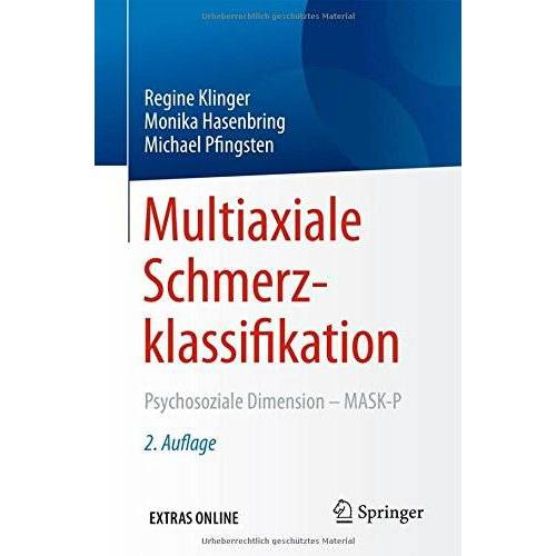 Regine Klinger - Multiaxiale Schmerzklassifikation: Psychosoziale Dimension - MASK-P - Preis vom 12.04.2021 04:50:28 h