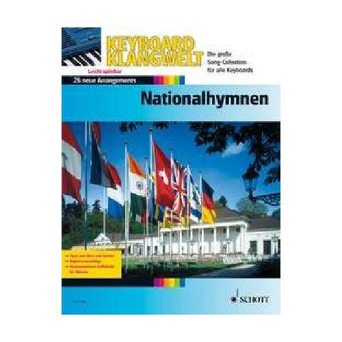 Steve Boarder - Nationalhymnen: 28 leichte Super-Sound-Arrangements (mit Grifftabelle). Keyboard. (Keyboard Klangwelt) - Preis vom 25.02.2021 06:08:03 h