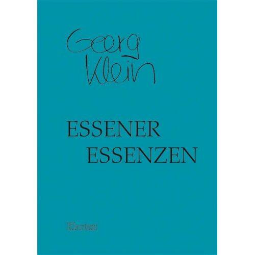 Georg Klein - Essener Essenzen - Preis vom 02.12.2020 06:00:01 h
