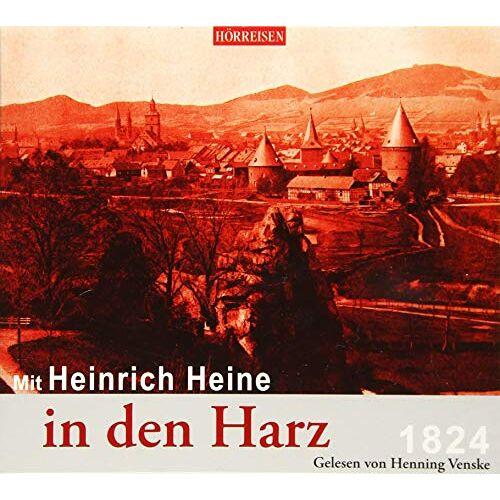Heinrich Heine - Mit Heinrich Heine in den Harz (Hörreisen) - Preis vom 06.09.2020 04:54:28 h