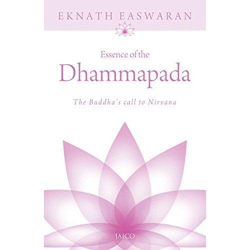 - Essence Of The Dhammapada [Paperback] [Jul 06, 1905] EKNATH EASWARAN - Preis vom 06.04.2020 04:59:29 h