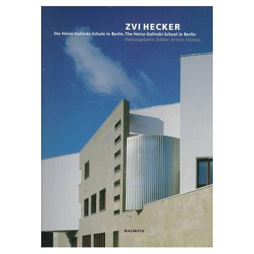 Zvi Hecker - Die Heinz-Galinski-Schule in Berlin /The Heinz-Galinski-School in Berlin - Preis vom 21.01.2021 06:07:38 h