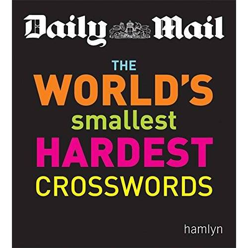 Daily Mail - Daily Mail: The World's Smallest Hardest Crosswords (The Daily Mail Puzzle Books, Band 44) - Preis vom 20.10.2020 04:55:35 h