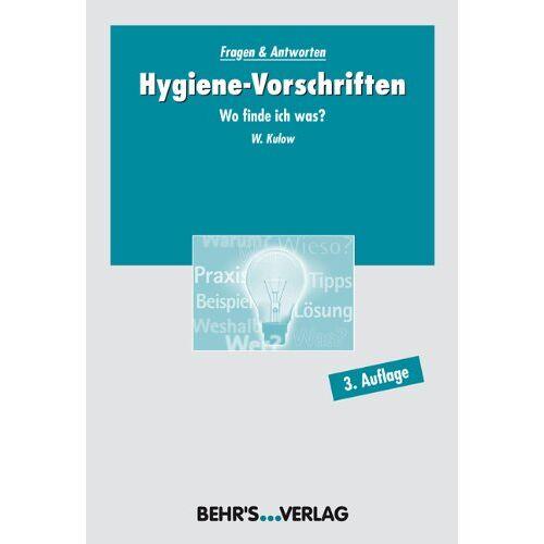 Kulow, Dr. Wolfgang - Hygiene-Vorschriften: Wo finde ich was? - Preis vom 05.09.2020 04:49:05 h