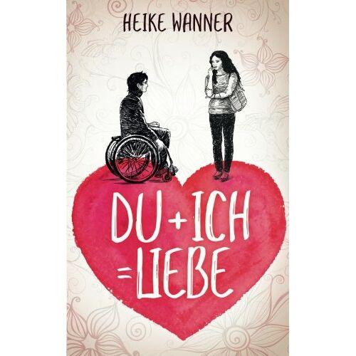 Heike Wanner - Du + Ich = Liebe - Preis vom 27.02.2021 06:04:24 h