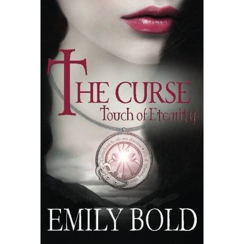 Emily Bold - The Curse: Touch of Eternity (The Curse Series) - Preis vom 22.02.2020 06:00:29 h