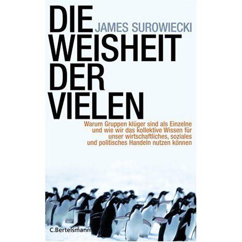 James Surowiecki - Die Weisheit der Vielen - Preis vom 20.10.2020 04:55:35 h